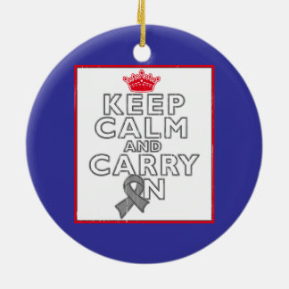 Brain Cancer Keep Calm and Carry ON Round Ceramic Decoration