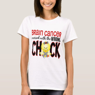 Brain Cancer Messed With The Wrong Chick T-Shirt