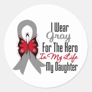 Brain Cancer Ribbon Hero My Daughter Round Sticker