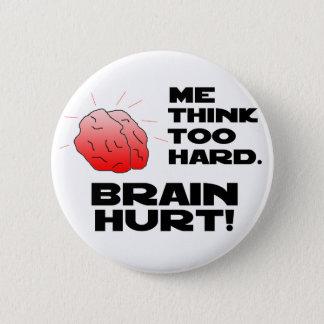 Brain Hurt Black 6 Cm Round Badge