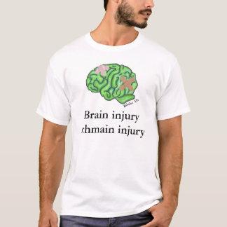 """Brain injury schmain injury"" t-shirt"