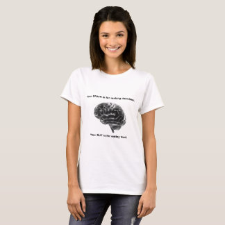 Brain is for decisions T-Shirt