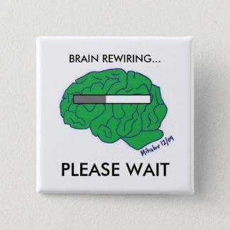 """""""BRAIN REWIRING"""" button"""