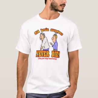 Brain Surgeons T-Shirt