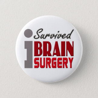 Brain Surgery Survivor Button