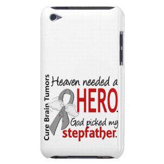 Brain Tumors Heaven Needed a Hero Stepfather iPod Touch Cases