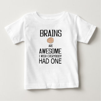 Brains Are Awesome Baby T-Shirt