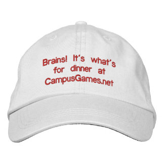 Brains! It's what's for dinner at CampusGames.net Embroidered Baseball Cap