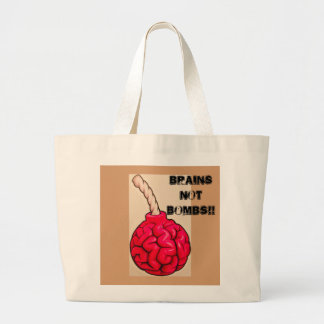 Brains Not Bombs Large Tote Bag