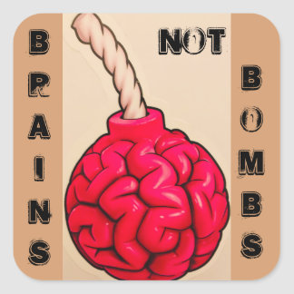Brains Not Bombs Square Sticker