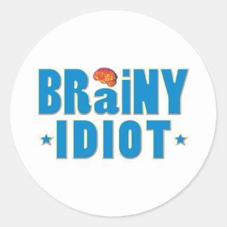 Brainy Idiot Round Sticker