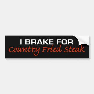 Brake For Country Fried Steak Bumper Sticker