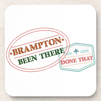 Brampton Been there done that Coaster