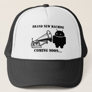 Brand New Android Machine? Trucker Hat
