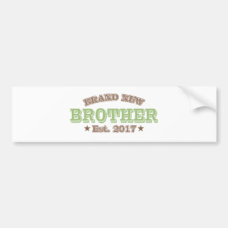 Brand New Brother Est. 2017 (Green) Bumper Sticker
