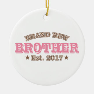 Brand New Brother Est. 2017 (Pink) Round Ceramic Decoration