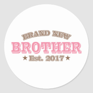 Brand New Brother Est. 2017 (Pink) Round Sticker