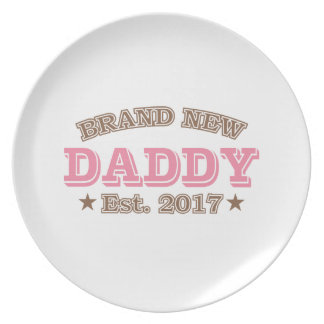 Brand New Daddy Est. 2017 (Pink) Dinner Plate
