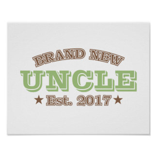 Brand New Uncle Est. 2017 (Green) Poster