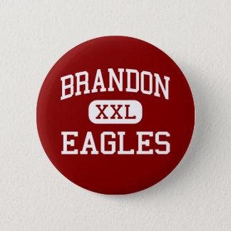 Brandon - Eagles - High School - Brandon Florida 6 Cm Round Badge