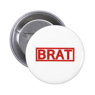 Brat Stamp 6 Cm Round Badge