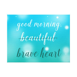 Brave Heart Canvas