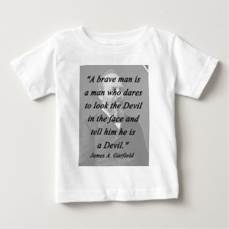 Brave Man - James Garfield Baby T-Shirt