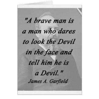 Brave Man - James Garfield Card