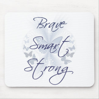 Brave Smart Strong Mouse Pad