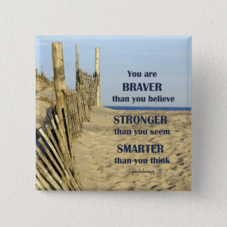 Braver than you believe 15 cm square badge