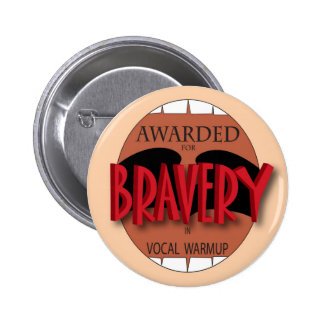 Bravery in Vocal Warmup Pins