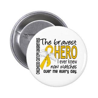 Bravest Hero I Ever Knew Childhood Cancer Pinback Button