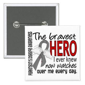 Bravest Hero I Ever Knew Parkinson's Disease 15 Cm Square Badge