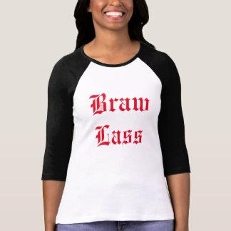Braw! T-Shirt