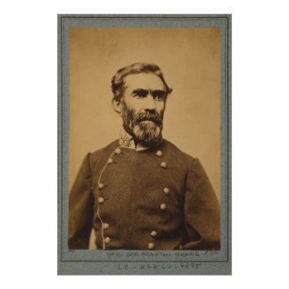 Braxton Bragg Portrait (between 1861 & 1865) Posters