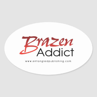 Brazen Addict sticker