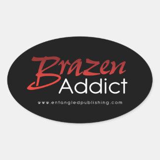 Brazen Addict sticker - BLACK