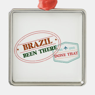 Brazil Been There Done That Metal Ornament