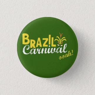 Brazil Carnival ooah! 3 Cm Round Badge