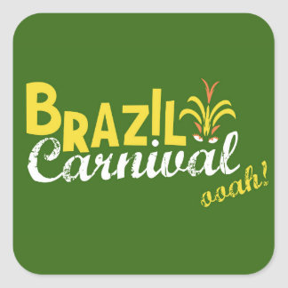 Brazil Carnival ooah! Square Sticker
