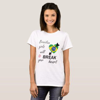 Brazilian Heartbreaker T-Shirt