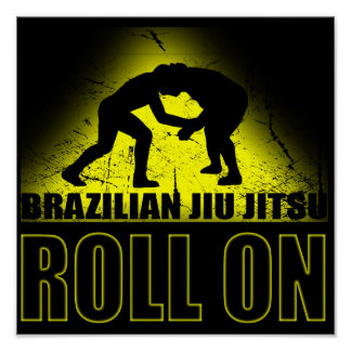 Brazilian Jiu Jitsu - Roll On Poster