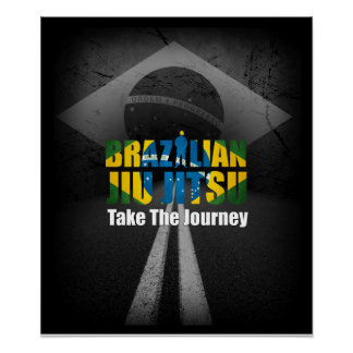 Brazilian Jiu Jitsu- Take The Journey Poster