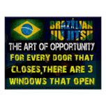 Brazilian Jiu Jitsu -The Art of Opportunity Poster