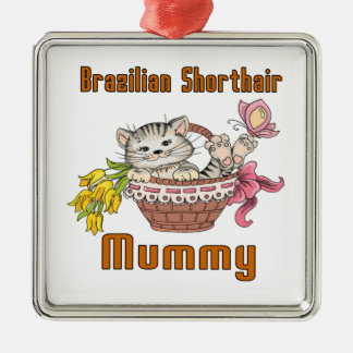 Brazilian Shorthair Cat Mom Metal Ornament