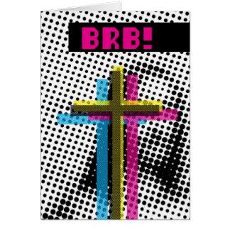 BRB! CARD