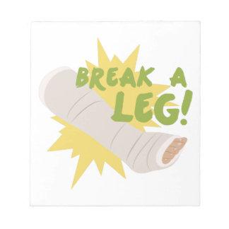 Break A Leg Notepads