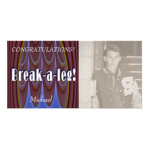 Break-a-leg! Photo Card