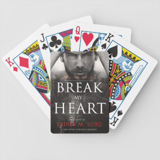 Break my HeartFINAL-high Bicycle Playing Cards