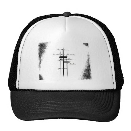 Break our Hearts Father Hats